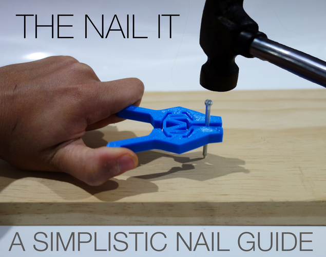 The Nail It - A simplistic nail guide for anyone. 3D Print 100064