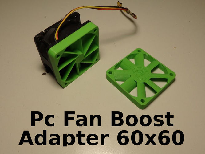 PC Fan Pressure Boost Adapter 60x60x10mm 3D Print 126993