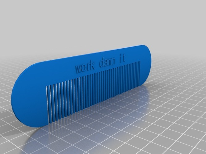 work damn it comb 3D Print 14820