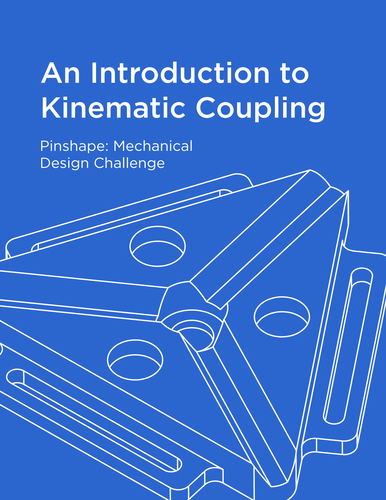 An Introduction to Kinematic Coupling 3D Print 152955