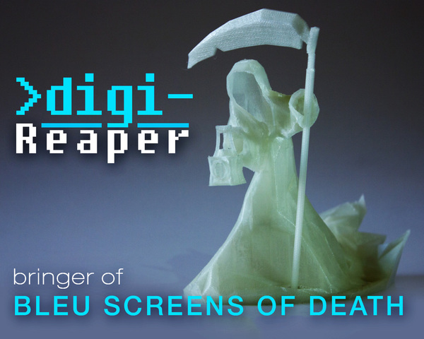Medium Digi-Reaper(blue screen of death) 3D Printing 16414