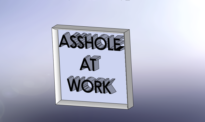 Asshole At Work Sign 3D Print 179572