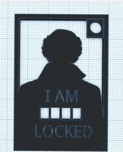 I am _ _ _  _ locked  3D Print 190193