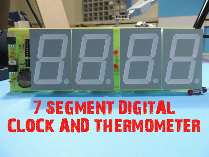 7 SEGMENT DIGITAL CLOCK AND THERMOMETER   3D Print 196165