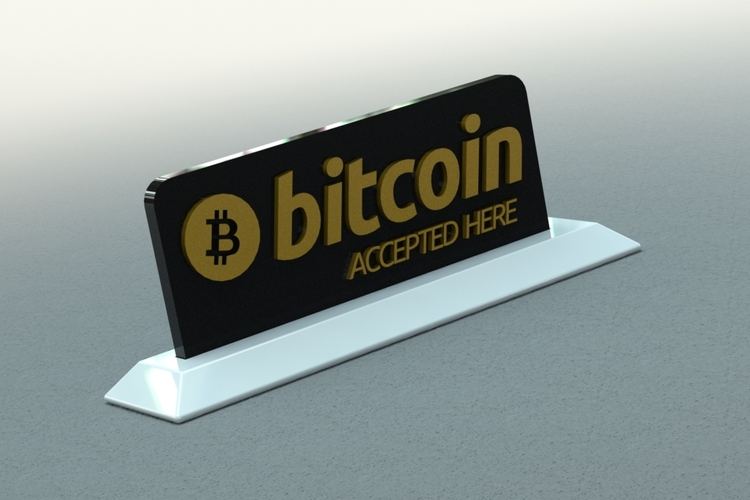Bitcoin Accepted Here Sign 3D Print 21230