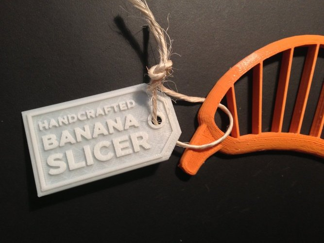 Gift Tag for Banana Slicer 3D Print 30457