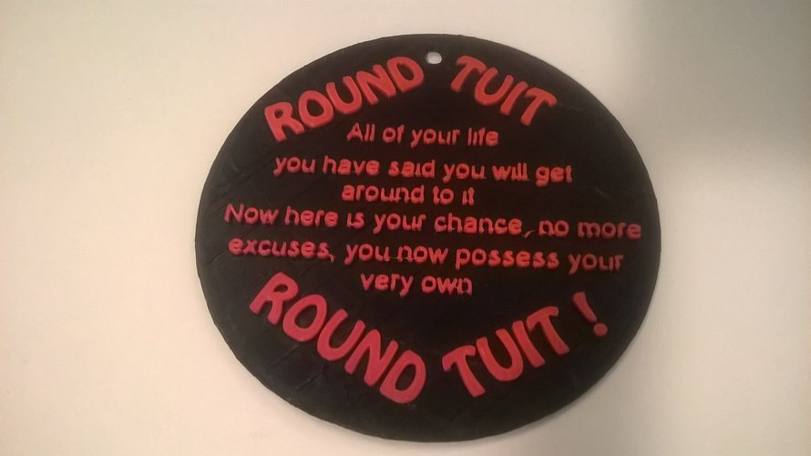 Round Tuit Sign 3D Print 35353