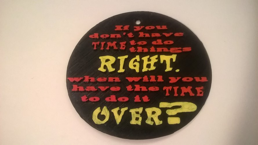 If you don't have the time sign 3D Print 35358
