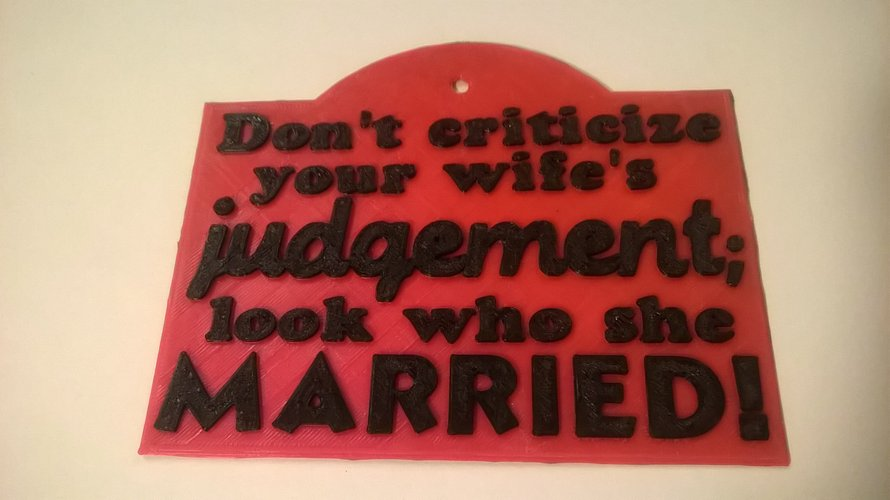 Question Wife's Judgement Sign 3D Print 35359