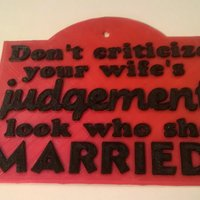Small Question Wife's Judgement Sign 3D Printing 35359