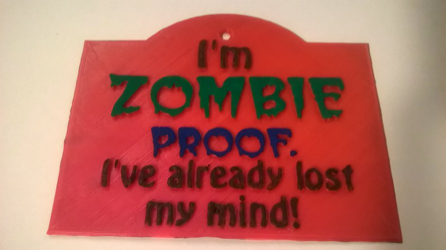 Zombie Proof Sign 3D Print 35363