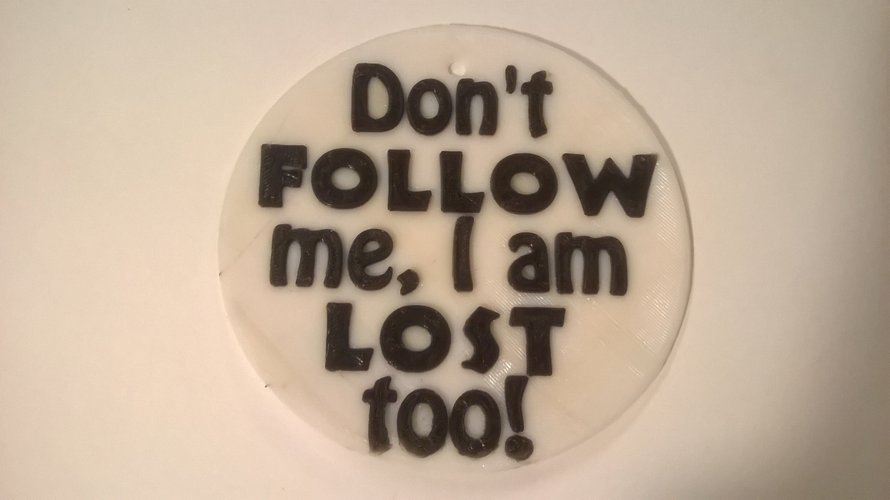 Lost Too Sign 3D Print 37764