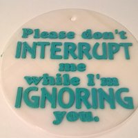 Small Don't Interrupt sign 3D Printing 37766