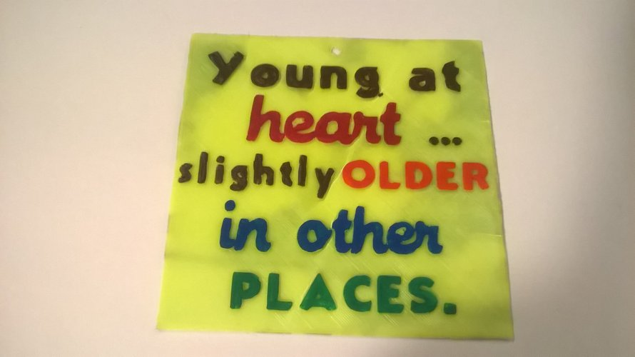 Young At Heart sign 3D Print 39534