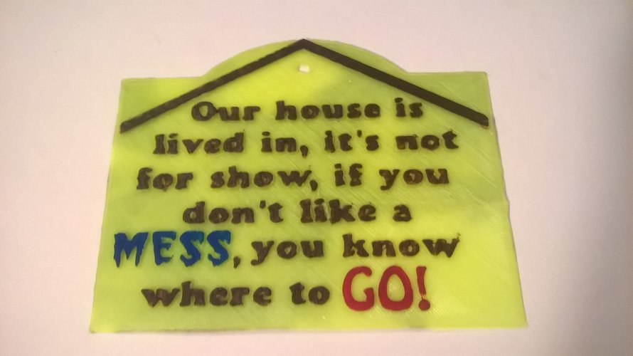 Messy House Sign  3D Print 39539
