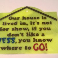 Small Messy House Sign  3D Printing 39539