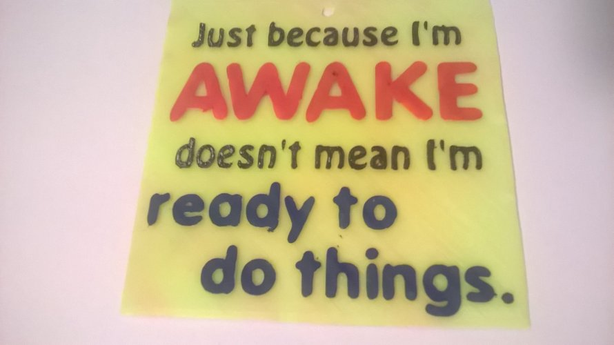 Awake Ready Do Sign 3D Print 41064