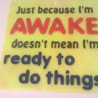 Small Awake Ready Do Sign 3D Printing 41064