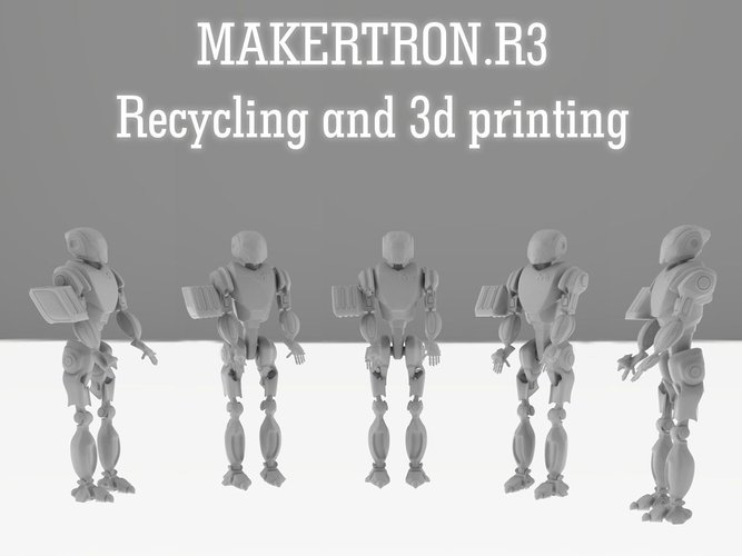 MAKERTRON.R3 he is really a maker. A 3d maker!  3D Print 42426