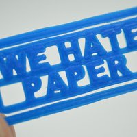 "Small ""We Hate Paper"" Paper Clip 3D Printing 61618"