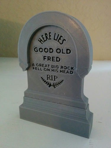 Haunted Mansion Tombstone - Here Lies Good Old Fred 3D Print 13715